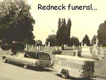 redneck_funeral.jpg